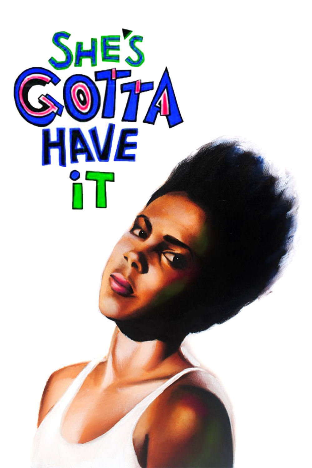 """Poster for the movie """"She's Gotta Have It"""""""